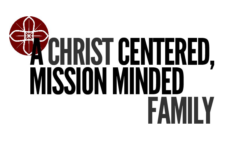 SPC Mission Statement: Christ Centered, Mission Minded, Family